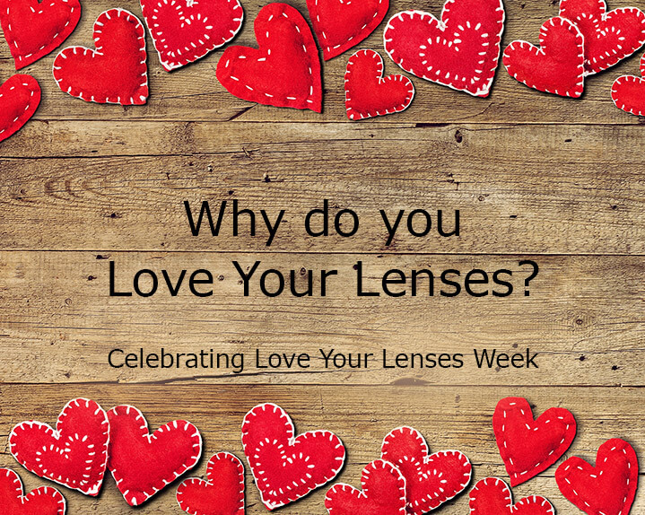 Love your lenses