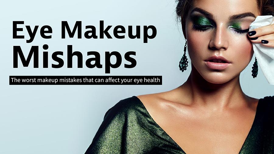 Eye Makeup Mishaps