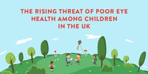 The rising threat of poor eye health among UK children